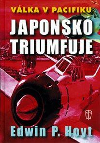 Japonsko triumfuje - Válka v Pacifiku