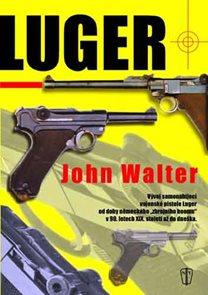 Luger - Vývoj samonabíjející vojenské pistole Luger