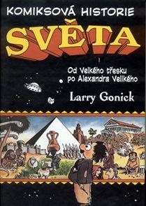 Komiksová historie světa - Od velkého třesku po Alexandra Velikého