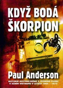 Když bodá škorpion - Historie australského 3. jízdního pluku v Jižním Vietnamu v Letech 1965-1972