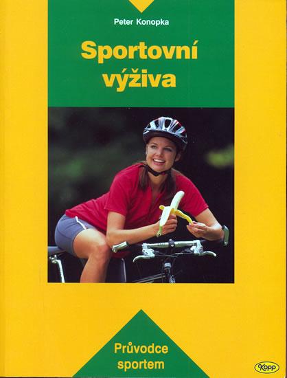 Sportovní výživa - Konopka Peter - 15,5x20,5