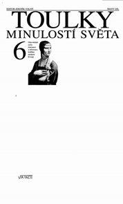 Toulky minulostí světa 6 - Objevitelské cesty, renesance a reformace, kolébka moderní Evropy