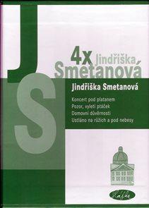 Komplet - 4x Jindřiška Smetanová - Koncert pod platanem, Pozor, vyletí ptáček, Domovní důvěrnosti, U