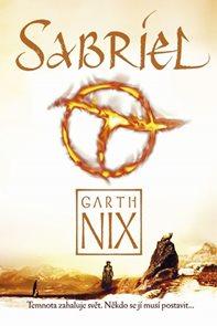 Sabriel - Temnota zahaluje svět. Někdo se jí musí postavit...