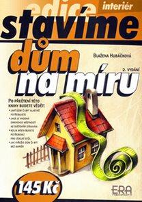 Dům na míru - edice Stavíme - 2. vydání