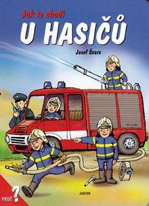 Jak to chodí u hasičů / leporelo