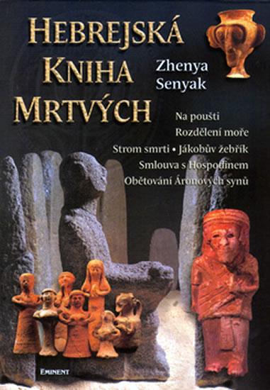 Hebrejská kniha mrtvých - Senyak Zhenya - 17,2x24,2