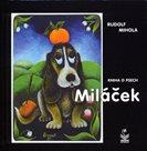 Miláček - kniha o psech