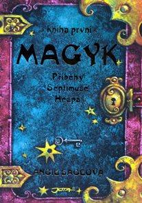 Magyk - Příběhy Septimuse Heapa - kniha první