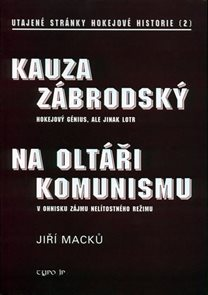 Kauza Zábrodský  - utajené stránky hokejové historie 2