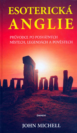 Esoterická Anglie - Michell John - 13,2x22,1