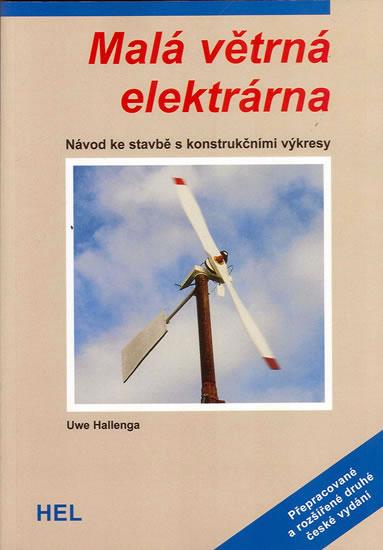 Malá větrná elektrárna - 2.vyd. - Hallenga Uwe - 14,5x20,5