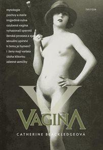 Vagina - Otvírání Pandořiny skříňky