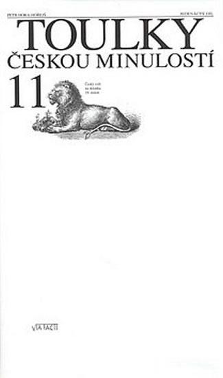 Toulky českou minulostí 11 - Hora Petr - 18x30,5
