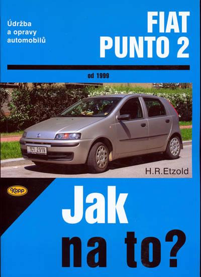 Fiat Punto 2 od 1999 - Jak na to? - 80. - Etzold Hans-Rudiger Dr. - 20,5x28,5