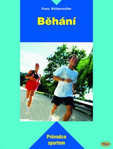 Běhání - průvodce sportem