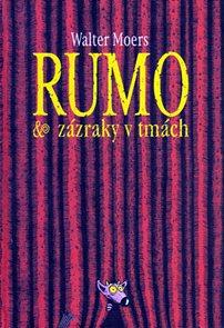 Rumo & zázraky v tmách