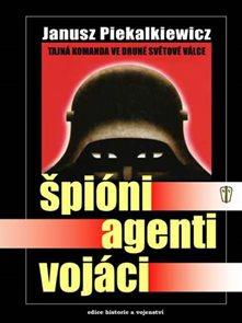 Špióni, agenti, vojáci