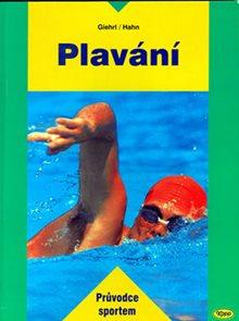 Plavání - Průvodce sportem - 2. vydání