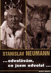 Stanislav Neumann .. odvolávám, co jsem odvolal...