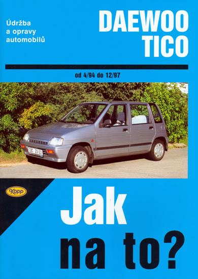 Daewoo Tico 4/94 - 12/97 - Jak na to? - 84. - Ossowski Antoni - 20,5x28,5