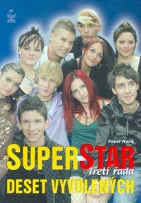 Superstar - Třetí řada (deset vyvolených)