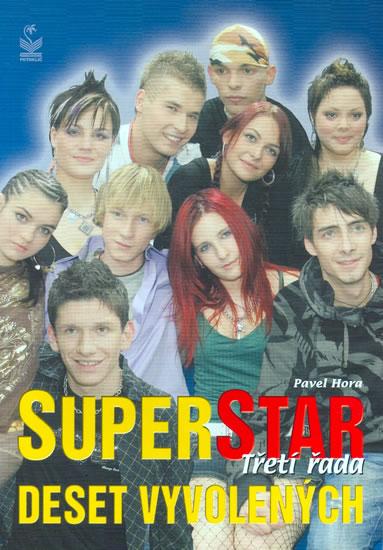 Superstar - Třetí řada (deset vyvolených) - Hora Pavel - 14,5x20,5