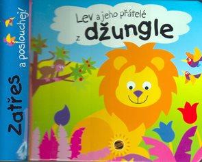 Lev a jeho přátelé z džungle - zatřes a poslouchej! - Zvuková knížka