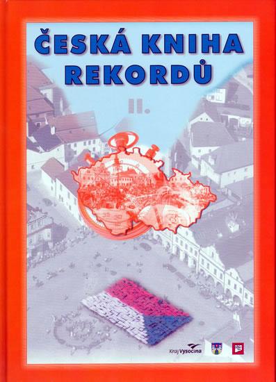 Česká kniha rekordů II. - Rafaj,Marek,Vaněk - 21,5x30