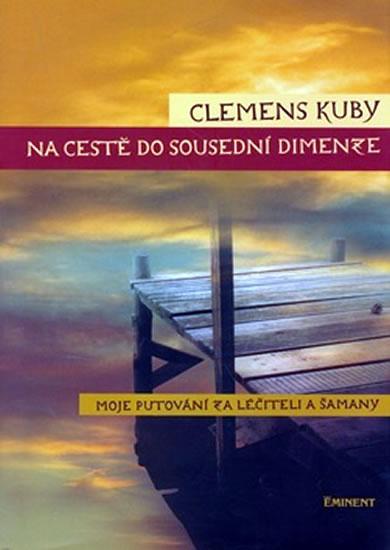 Na cestě do sousední dimenze - Kuby Clemens - 15,3x21,2