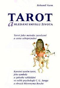 Tarot a hledání smyslu života