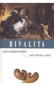 Rivalita a jak s ní správně zacházet
