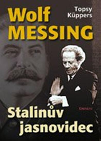 Wolf Messing - Stalinův jasnovidec - Küppers Topsy - 15,2x21,1