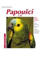 Papoušci 1.díl - Jak na to