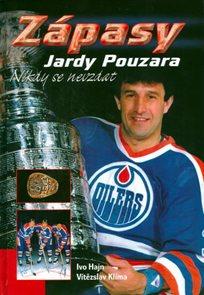 Zápasy Jardy Pouzara - Nikdy se nevzdat