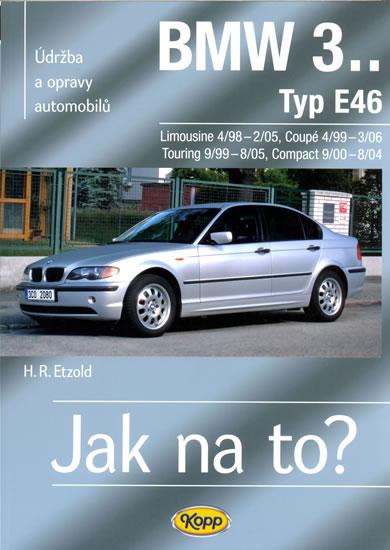 BMW 3.. - Typ E36 - 11/89 - 9/00 > Jak na to? [70] - Etzold Hans-Rudiger Dr. - 20,5x26,5