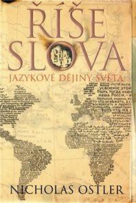 Říše slova - Jazykové dějiny světa