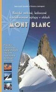 Mont Blanc - Klasické sněhové, ledovcové a kombinované výstupy