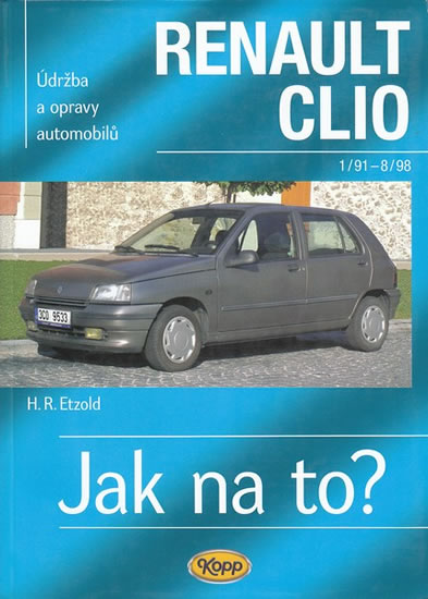 Renault Clio - 1/91 - 8/98 - Jak na to? - 36. - Etzold Hans-Rudiger Dr. - 20,5x28,5