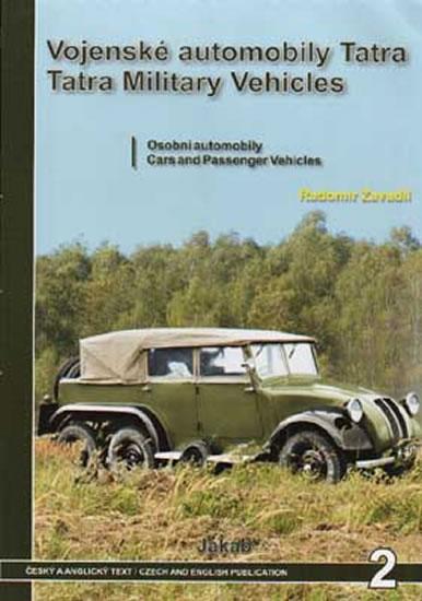 Vojenské automobily Tatra - osobní automobily - Zavadil Radomír - 21x29,5