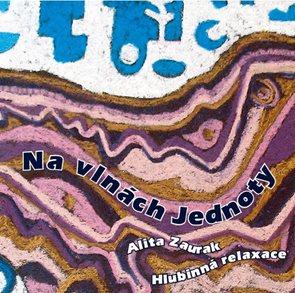 Na vlnách jednoty - CD (Hlubinná relaxace)