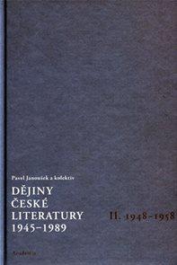 Dějiny české literatury 1945-1989 - II.díl 1948-1958+CD