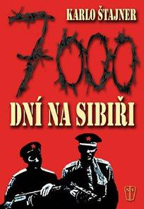 7000 dní na Sibiři