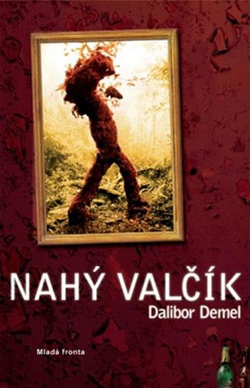 Nahý valčík - Demel Dalibor - 13,5x20,5