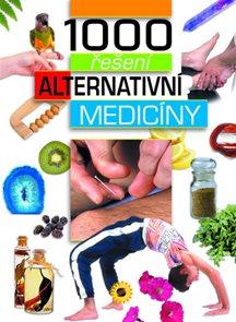 1000 řešení alternativní medicíny
