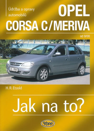 Opel Corsa C/Meriva od 9/00 - Jak na to? - 92. - Etzold Hans-Rudiger Dr. - 20,8x28,7