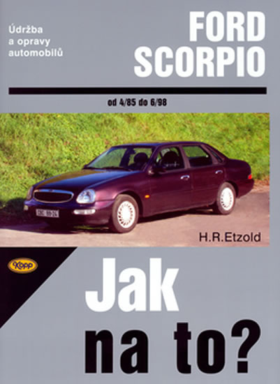Ford Scorpio 4/85-6/98 - Jak na to? - 15. - Etzold Hans-Rudiger Dr. - 20,7x28,8