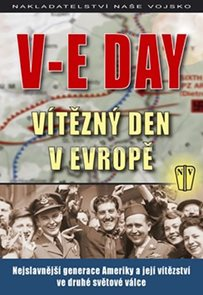 V-E DAY - Vítězný den v Evropě