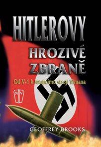Hitlerovy hrozivé zbraně od V-1 k létajícímu stroji Vimana
