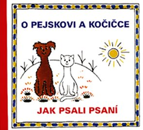 O pejskovi a kočičce - Jak psali psaní